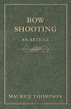 Bow Shooting - An Article