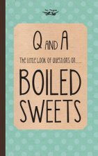 The Little Book of Questions on Boiled Sweets