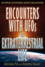 Encounters with UFOs and Extraterrestrial Life