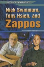 Nick Swinmurn, Tony Hsieh, and Zappos
