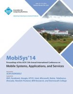 Mobisys 14 12th Annual International Conference on Mobile Systems, Applications and Services