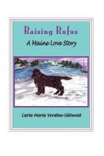 Raising Rufus: A Maine Love Story