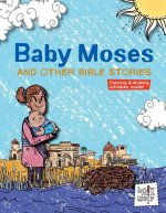 Baby Moses and Other Bible Stories