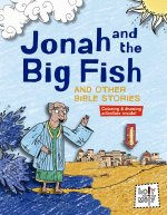 Jonah and the Big Fish and Other Bible Stories