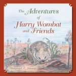 The Adventures of Harry Wombat and Friends