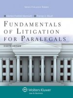 Fundamentals of Litigation for Paralegals, Eighth Edition