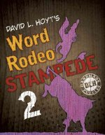 David L. Hoyt's Word Rodeo(tm) Stampede 2