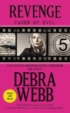 Revenge: The Faces of Evil Series: Book 5