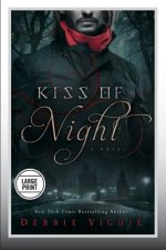 Kiss of Night: A Novel (Large Print Edition)