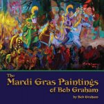 The Mardi Gras Paintings of Bob Graham