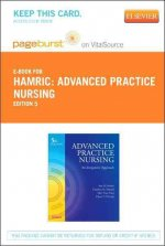 Advanced Practice Nursing - Pageburst E-Book on Vitalsource (Retail Access Card): An Integrative Approach