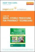 Sterile Processing for Pharmacy Technicians - Pageburst E-Book on Vitalsource (Retail Access Card)