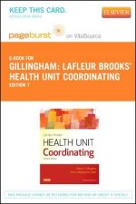 LaFleur Brooks' Health Unit Coordinating - Pageburst E-Book on Vitalsource (Retail Access Card)