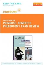 Complete Phlebotomy Exam Review - Pageburst E-Book on Vitalsource (Retail Access Card)