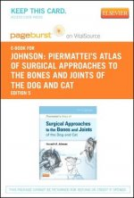 Piermattei's Atlas of Surgical Approaches to the Bones and Joints of the Dog and Cat - Pageburst E-Book on Vitalsource (Retail Access Card)