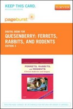 Ferrets, Rabbits, and Rodents - Pageburst E-Book on Vitalsource (Retail Access Card): Clinical Medicine and Surgery