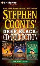 Stephen Coonts Deep Black Collection: Deep Black: Payback, Deep Black: Jihad, Deep Black: Conspiracy