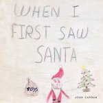 When I First Saw Santa