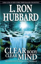 Clear Body, Clear Mind: The Effective Purification Program