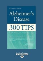 A Caregiver's Guide to Alzheimer's Disease (Large Print 16pt)