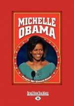 Michele Obama (People We Should Know, Second) (Large Print 16pt)