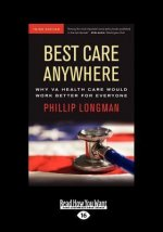Best Care Anywhere (Large Print 16pt)