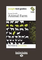 Animal Farm: Insight Text Guide (Large Print 16pt)