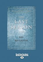 The Last Season: A Novel (Large Print 16pt)