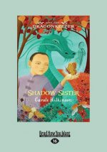 Shadow Sister: Dragonkeeper (Book 5) (Large Print 16pt)