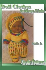 Doll Clothes - For Dolls Up To 23 Inches - Crochet Patterns