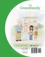 Our Grandfamily: A Flip-Sided Book about Grandchildren Being Raised by Grandparents