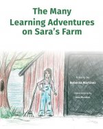 The Many Learning Adventures on Sara's Farm