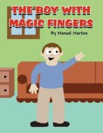The Boy with Magic Fingers