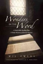 Wonders in the Word: A Daily Bible Reading Plan. a Daily Discovery of Eternal Treasure.