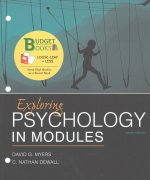 Loose-Leaf Version for Exploring Psychology in Modules