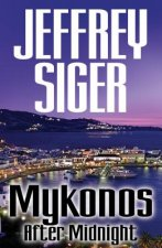 Mykonos After Midnight: A Chief Inspector Kaldis Mystery