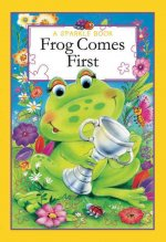 A Sparkle Book: Frog Comes First