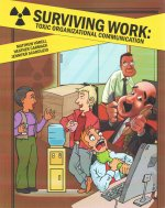 Surviving Work: Toxic Organizational Communication