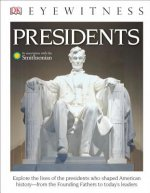 DK Eyewitness Books: Presidents (Library Edition)
