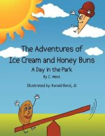 The Adventures of Ice Cream and Honey Buns: A Day in the Park