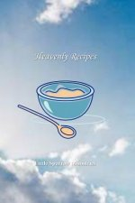 Heavenly Recipes