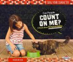Can People Count on Me?: A Book about Responsibility