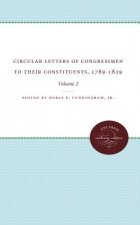 Circular Letters of Congressmen to Their Constituents, 1789-1829: Volume II