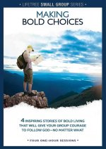 Lifetree Small Group Series: Making Bold Choices