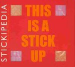 This Is a Stick Up (Life Canvas)