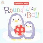 Round Like a Ball (Little Learners)