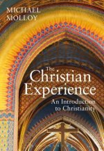 The Christian Experience: An Introduction to Christianity