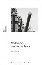 Modernism, War, and Violence