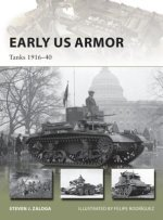 Early American Armor: Tanks 1916 40
