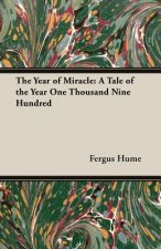 The Year of Miracle